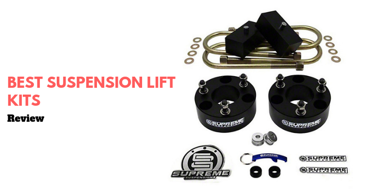 Top 10 Best Suspension Lift Kits In 2021 Reviews & Buying Guide