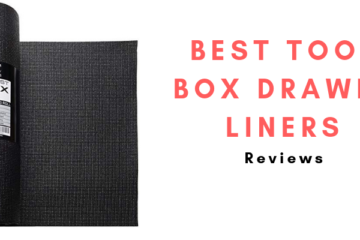 Best Tool Box Drawer Liners