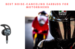 Noise-Canceling Earbuds For Motorbikers