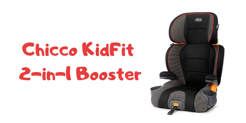 Chicco KidFit 2-in-1 Booster