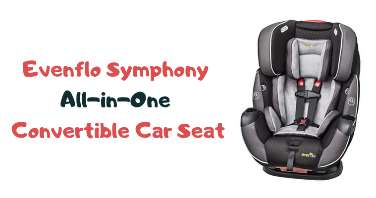 Evenflo Symphony All-in-One Convertible Car Seat