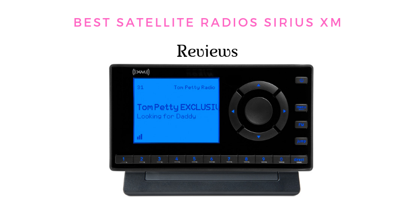 Best Satellite Radios Sirius XM