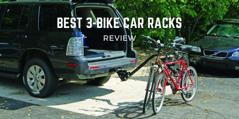 Best 3-Bike Car Racks