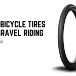 Best Bicycle Tires For Gravel Riding