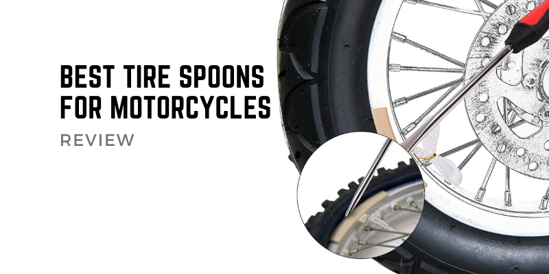 Best Tire Spoons For Motorcycles