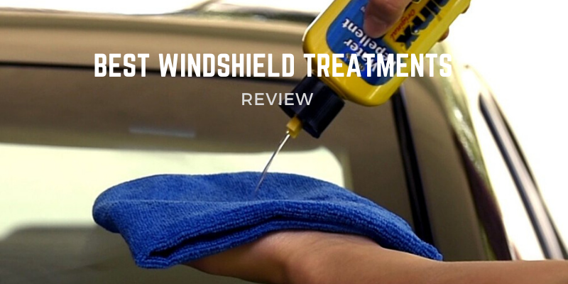 Top 5 Best Windshield Treatments On The Market 2021 Reviews