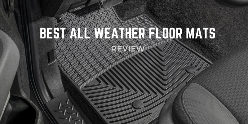 Best All Weather Floor Mats