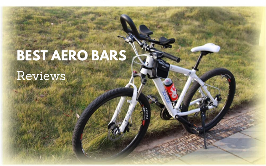 Top 6 Best Aero Bars To Buy 2021 Reviews & Buying Guide