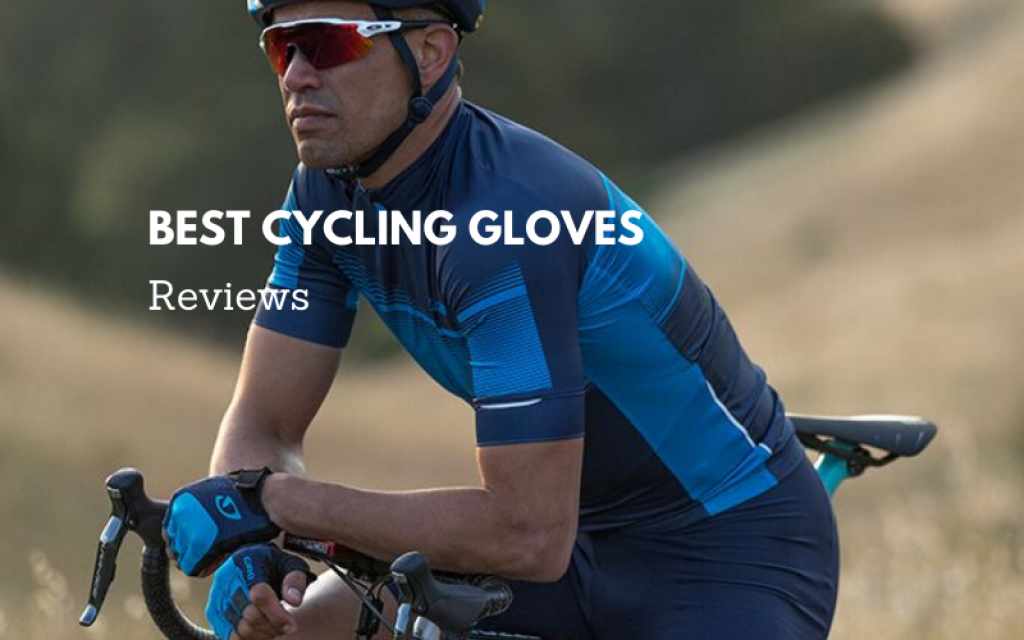 Best Cycling Gloves To Buy In 2021 – Top 15 Ranked Reviews