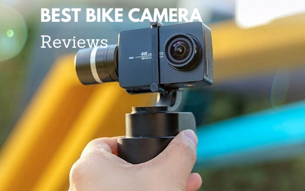 Top 8 Best Bike Camera That You Need 2021 Reviews