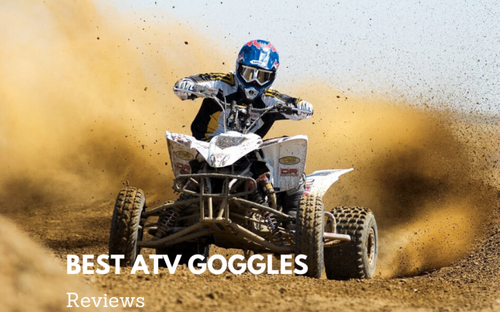 Top 6 Best ATV Goggles Value The Money 2021 Reviews & Buying Guide