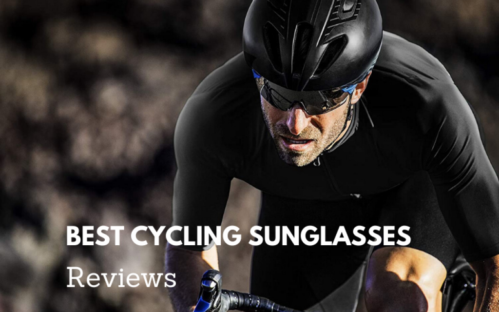Top 12 Best Cycling Sunglasses That You Need 2021 Reviews