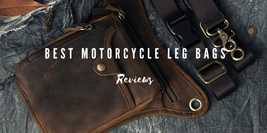 Top 8 Best Motorcycle Leg Bags For The Money in 2021 Reviews